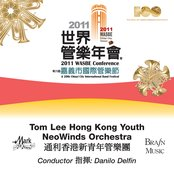 2011 WASBE Chiayi City, Taiwan: Tom Lee Hong Kong Youth NeoWinds Orchestra