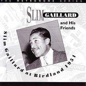 Slim Gaillard At Birdland - 1951