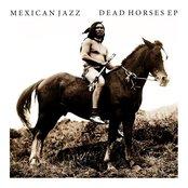 Dead Horses EP