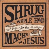 Whole Hog for the Macho Jesus