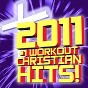 2011 #1 Workout Christian Hits! The Collection