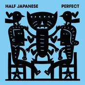 Half Japanese - Perfect Artwork