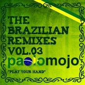Paolo Mojo - The Brazilian Remixes vol.3