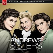 Golden Voices - The Andrews Sisters (Remastered)