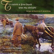 Voice of the People 18: To Catch a Fine Buck Was My Delight - Songs of Hunting and Poaching