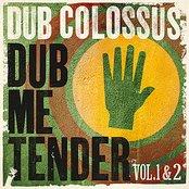 Dub Me Tender Vol 1 + 2