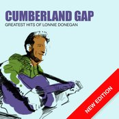 Cumberland Gap - Greatest Hits Of Lonnie Donegan (New Edition)