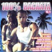 100% Bachata Vol. 4