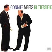 CONNIFF MEETS BUTTERFIELD               BILLY BUTTERFIELD and RAY CONNIFF