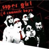 Super Girl & Romantic Boys