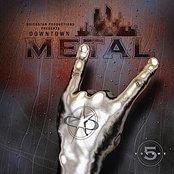 Quickstar Productions Presents : Downtown Metal - Volume 5