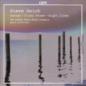 Reich: Sextet / Piano Phase / Eight Lines