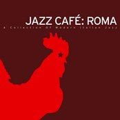 Jazz Café: Roma – A Collection Of Modern Italian Jazz
