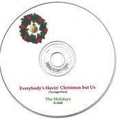 Everybody's Having Christmas But Us