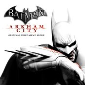 Batman: Arkham City - Original Video Game Score