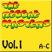 The Reggae Masters: Vol. 1 (A-C)