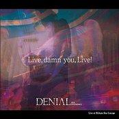 Live,damn you,live!