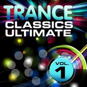 Trance Classics Ultimate, Vol. 1 (Back to the Future, Best of Club Anthems)