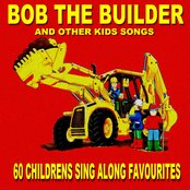 Bob The Builder - 60 Kids Sing Along Favourites