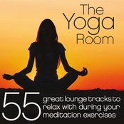 The Yoga Room (55 Great Lounge Tracks to Relax With During Your Meditation Exercises)