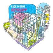 Back to Mine: Röyksopp