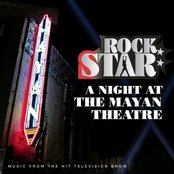 Rock Star: A Night at the Mayan Theatre