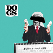 album Dirty Little Shop by Dogs