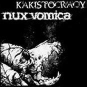 "Kakistocracy / Nux Vomica - split 7"""