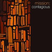 Mission: Contagious