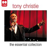 Tony Christie - The Essential Collection