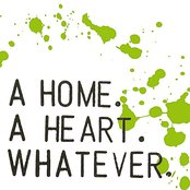 A Home. A Heart. Whatever.