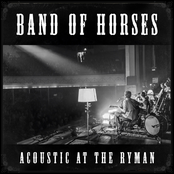 album Acoustic At The Ryman (Live) by Band of Horses