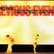 The Previous Evening