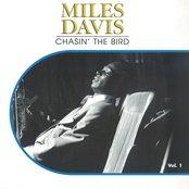 Chasin' the Bird, Vol. 1