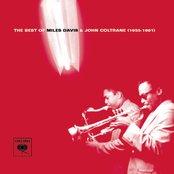 The Best Of Miles Davis & John Coltrane (1955-1961)