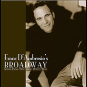 Franc D'Ambrosio Broadway - Songs From The Great White Way