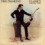 Neil Diamond Classics - The Early Years