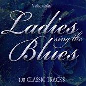 Ladies Sing The Blues - 100 Classic Tracks