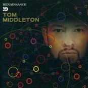 Renaissance 3D presents Tom Middleton - Mix Edition