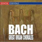 Bach: A Mighty Fortress & The Great Organ Chorales
