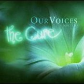 Our Voices: A Tribute to The Cure (disc 1)