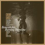 Beneath This Burning Shoreline
