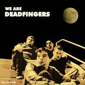 We Are Deadfingers