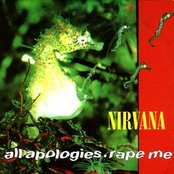 All Apologies / Rape Me