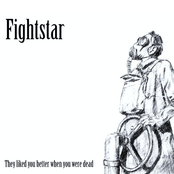 album They Liked You Better When You Were Dead by Fightstar