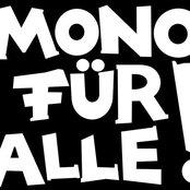 Mono für Alle!