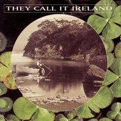 They Call It Ireland