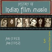 History of Indian Film Music [Aah (1953), Aan (1952)], Vol. 3