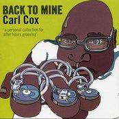 back to mine: carl cox