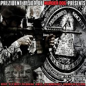 Prezident Bejda of Murder Dog Magazine Presents Underground Society (Fuck Tha Illuminati)